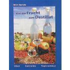 Von der Frucht zum Destillat